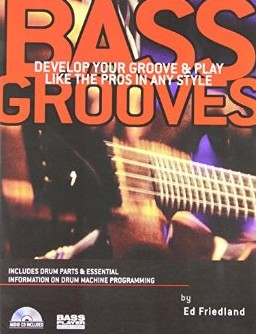 Bass Grooves Book m/CD Author: Ed Friedland