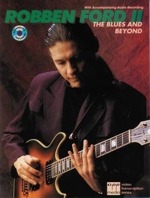 Robben Ford II - The Blues and Beyond