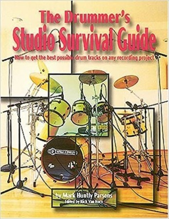 The Drummer´s Studio Survival Guide (The Studio Series)