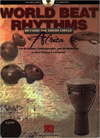 World Beat Rhythms, Beyond the Drum Circle - Africa