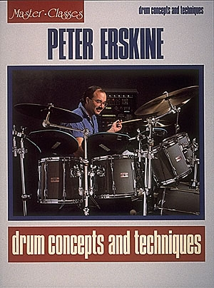 Drum Concepts and Techniques - Peter Erskine