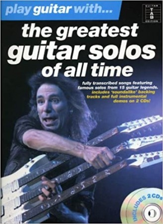 Play Guitar With... The Greatest Guitar Solos Of All Time