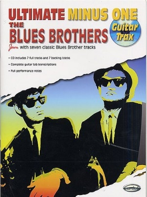 Ultimate Minus One Guitar Trax: The Blues Brothers