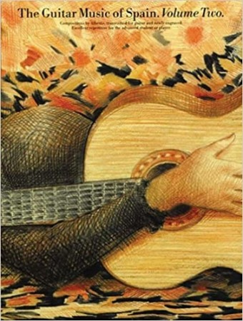 The Guitar Music Of Spain Volume Two