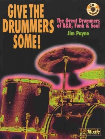 Give the Drummers Some! (Reissued as The Great Drummers of R&B, Funk & Soul)