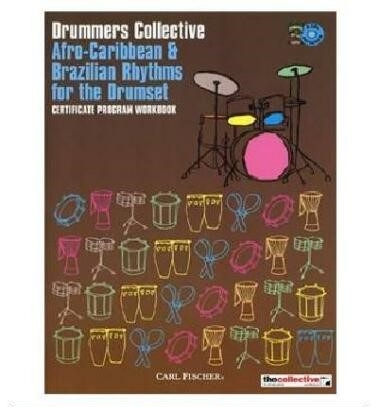 Drummers Collective Afro-Caribbean & Brazilian Rhythms for the DrumSet