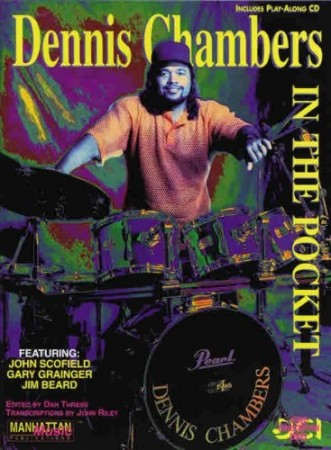 Dennis Chambers: In The Pocket