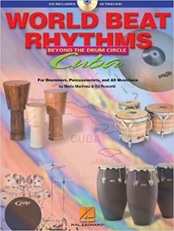 World Beat Rhythms, Beyond the Drum Circle - Cuba