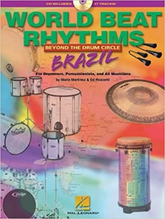 World Beat Rhythms, Beyond the Drum Circle - Brazil